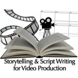 Storytelling & Script Writing for Video Production Live Hands-On Instructor-Led Training Class