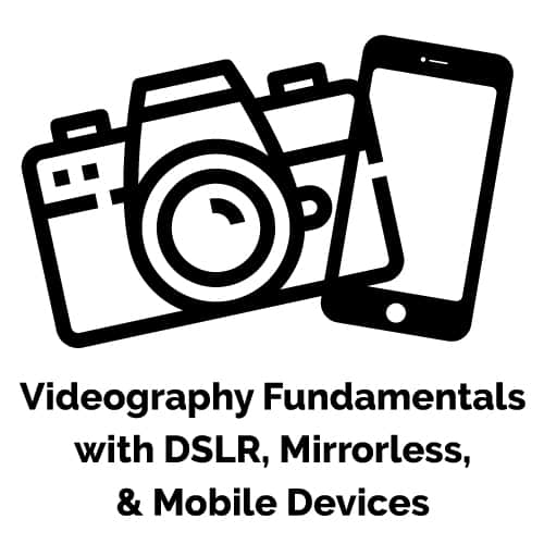 Videography Fundamentals Live Hands-On Instructor-Led Training Class