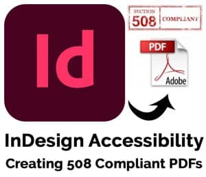 Adobe InDesign Accessibility Creating 508 Compliant PDFs Logo