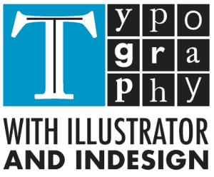 Typography Using Adobe Illustrator and InDesign Logo